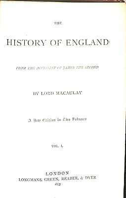 The History of England from the Accession of James the Second. A New Edition in