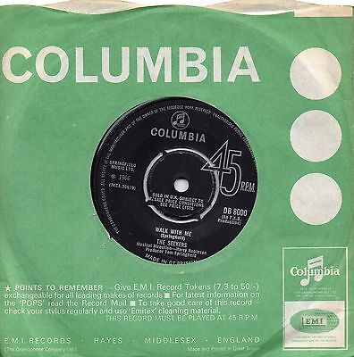 SEEKERS      WALK WITH ME / WE'RE MOVING ON     UK COLUMBIA    60s POP