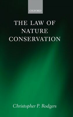 LAW OF NATURE CONSERVATION, Rodgers, Christopher (University of N...