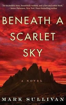 **NEW** - Beneath a Scarlet Sky: A Novel (Paperback) - 1503943372