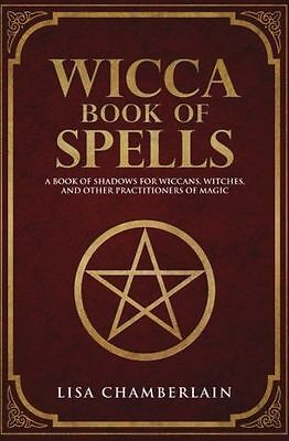 Wicca Book of Spells: A Book of Shadows for Wiccans, (Paperback) 153542107X