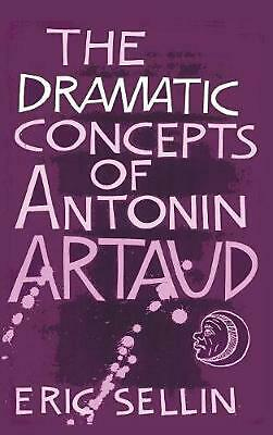 The Dramatic Concepts of Antonin Artaud by Eric Sellin (English) Hardcover Book