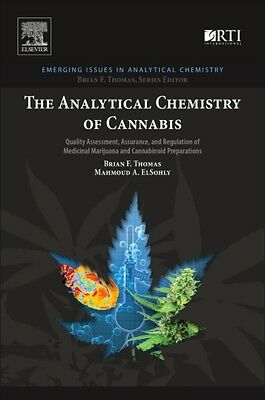 The Analytical Chemistry of Cannabis: Quality Assessment, Assurance, and Regula.