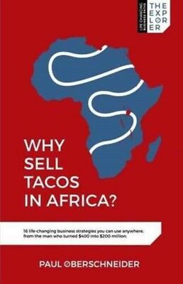 Why Sell Tacos In Africa?, 9780995763005