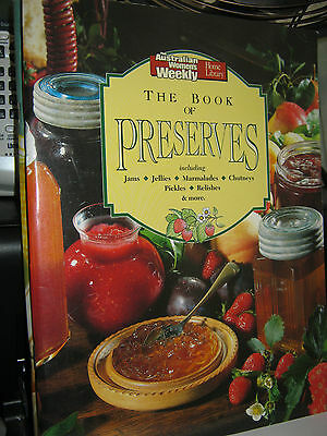 Australian Women's Weekly Cookbook The Book Of Preserves(1990)