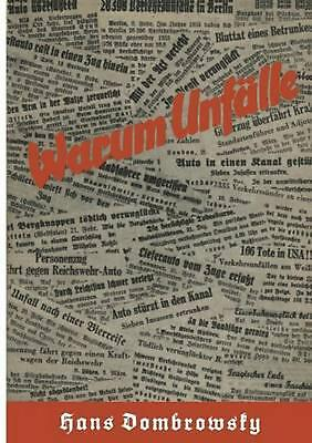 Warum Unfalle by Hans Dombrowsky (German) Paperback Book Free Shipping!