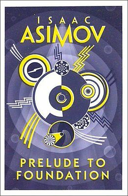 Prelude to Foundation (Foundation 1) Paperback Book 2016 Isaac Asimov