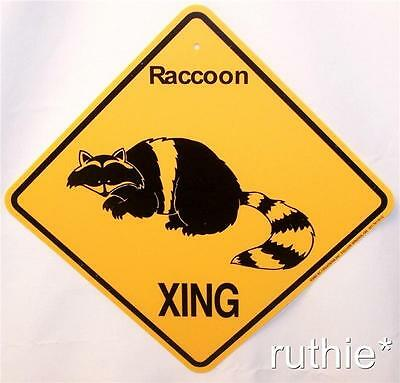 Raccoon Crossing Xing Sign New Made in USA