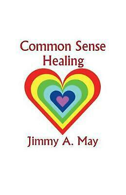 Common Sense Healing by James A. May (English) Paperback Book Free Shipping!
