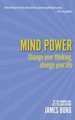 Mind Power 2nd edn:Change your thinking, change your life: Change Your Thinking.