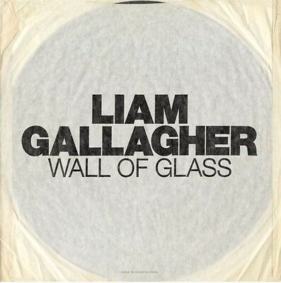 """Liam Gallagher - Wall Of Glass  7"""" Etched Vinyl Oasis"""
