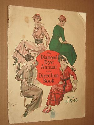 The Diamond Dye Annual Direction Book - Vintage 1915 Booklet