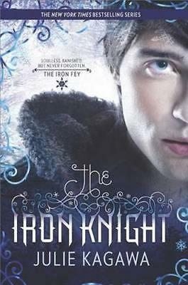 NEW The Iron Knight By Julie Kagawa Paperback Free Shipping