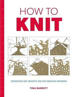 NEW How to Knit By TINA BARRETT Paperback Free Shipping