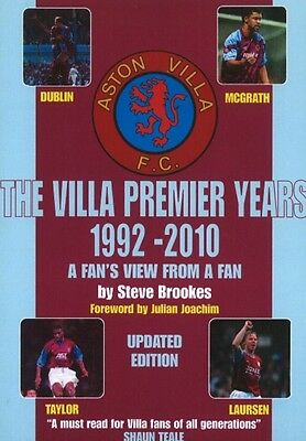VILLA PREMIER YEARS 1992-2010, Brookes, Steve, 9781901746624