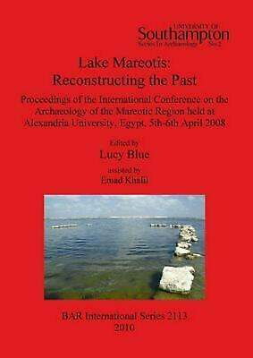 Lake Mareotis: Reconstructing the Past: Proceedings of the International Confere