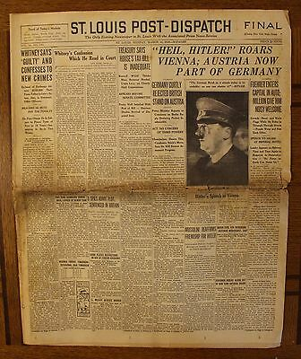 Rare 1938 St. Louis Post-Dispatch Newspaper- Hitler- Austria Now Part Of Germany
