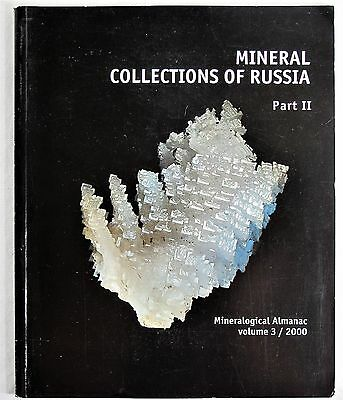 Mineral Collections Of Russia Part Ii Mineralogical Almanac Vol 3 2000 Magazine