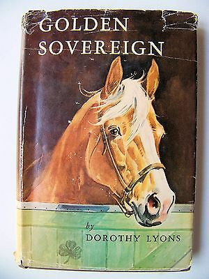 RARE 1946 1st Ed. GOLDEN SOVEREIGN (HORSE STORY) By DOROTHY LYONS Illustrated