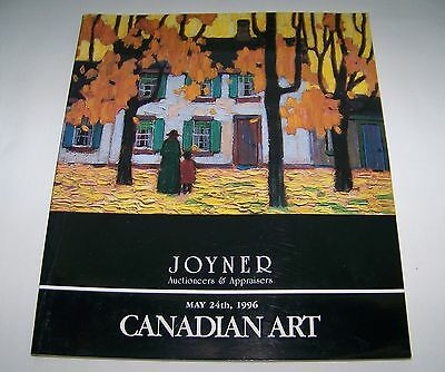 Vintage JOYNER Auctioneers&Appraisers Canadian Art Catalog Friday May 24th,1996