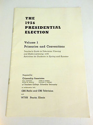 """""""The Presidential Election Booklet"""" 1956"""