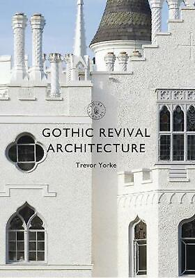 Gothic Revival Architecture by Trevor Yorke Paperback Book Free Shipping!