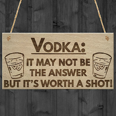 Vodka Worth Shot Funny Alcohol Gift Man Cave Home Bar Hanging Plaque Pub Sign
