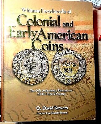 COLONIAL and  EARLY AMERICAN COINS by Q. DAVID BOWERS -   NEW  - GREAT REFERENCE