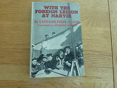 WW2 1941 WITH THE LEGION AT NARVIK CAPT PIERRE O LAPIE 1st ED HARDBACK