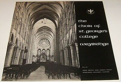 The Choir of St George's College Weybridge - Private Press LP - LYN 3217