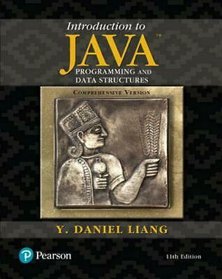 Introduction to Java Programming and Data Structures, Comprehensive Version by Y