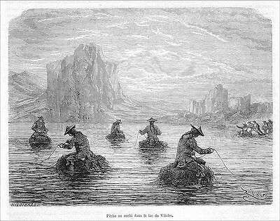 Holzstich 1875, Peru Perou, Angeln in Sushi, See Vilafro, wood engraving fising