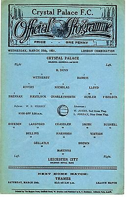Crystal Palace v Leicester City Reserves Programme 25.3.1931