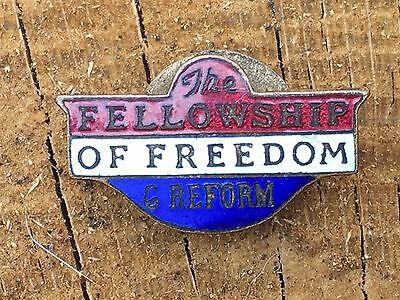Gilt & Enamel Fellowship Of Freedom & Reform Badge (Temperence / Suffragette ? )