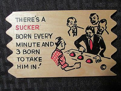 1950s THERE'S A SUCKER BORN EVERY MINUTE Jaffre Wooden Humor Post Card FN+ 6.5
