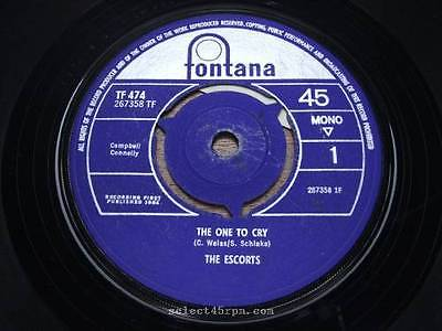 ESCORTS = The One To Cry = MINT = FONTANA TF 474 = Beat Midtempo Dancer / Midtem