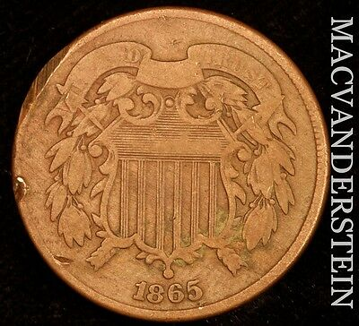 1865 Two Cent- Scarce !! Better Date !!  #u212