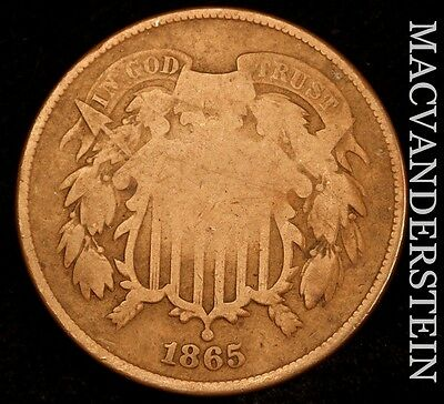 1865 Two Cent- Scarce !! Better Date !!  #u213