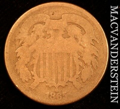 1865 Two Cent- Scarce !! Better Date !! #u397