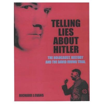 Telling Lies About Hitler: The Holocaust, History and t - Paperback NEW Evans, R