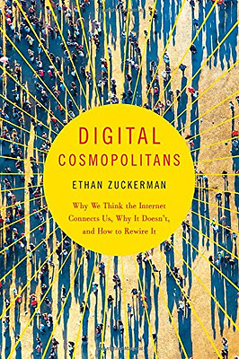 Digital Cosmopolitans - Why We Think the Internet Conne - Paperback NEW Ethan Zu