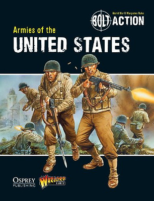Bolt Action: Armies of the United States - Paperback NEW Games, Warlord 2013-01-
