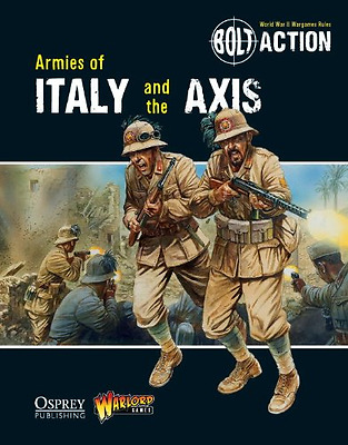 Bolt Action: Armies of Italy and the Axis - Paperback NEW Warlord Games ( 2013-1