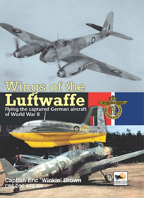 Wings of the Luftwaffe: Flying German Aircraft of World - Hardcover NEW Brown, E