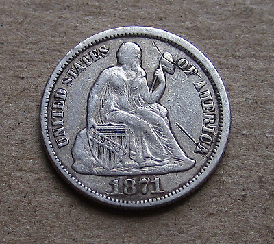 1871 Liberty Seated Dime- Better Rebuilding Era Date, US Silver Type, VF Details