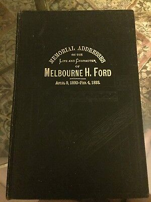 Memorial Address Of Melbourne H Ford Michigan Political History 1893