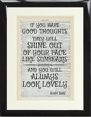 Dictionary Art Print If you have good thoughts like sunbeams Roald Dahl Quote