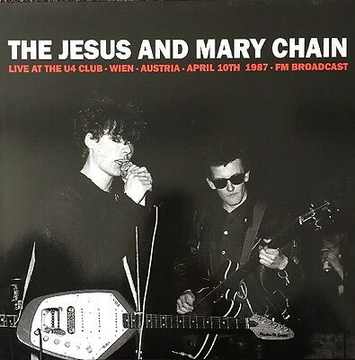 The Jesus And Mary Chain Live At The U4 Club Wien 1987 FM BROADCAST VINYL LP