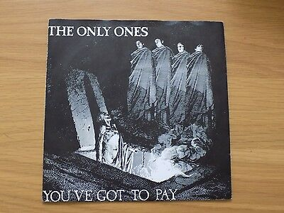"""The Only Ones , You Got To Pay ,this Ain't All ,  7"""" 45 1979"""