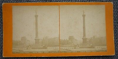 Stereoview Nice Early Image Of Nelsons Column Trafalgar Square London